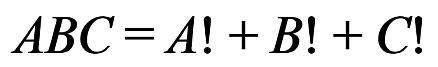 ABC = A! + B! + C!